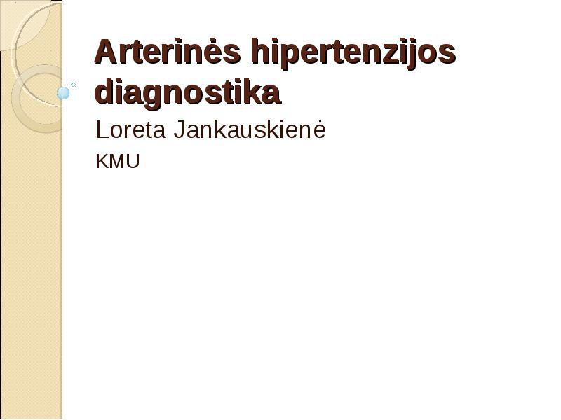 hipertenzijos diagnostikos metodai
