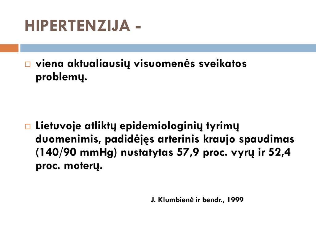 hipertenzijos standartai)