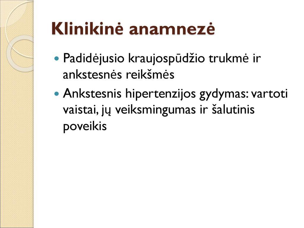 susijusios hipertenzijos klinikinės būklės)