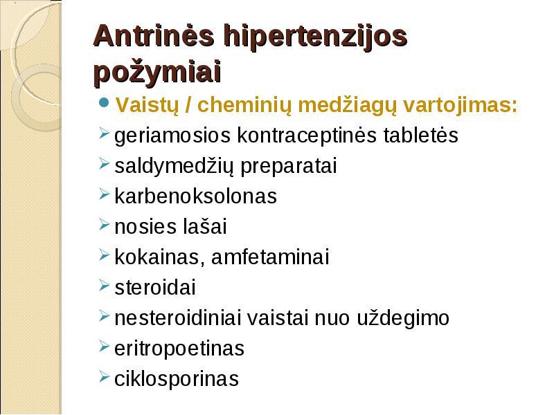 hipertenzija vartojami vaistai nuo inkstų)
