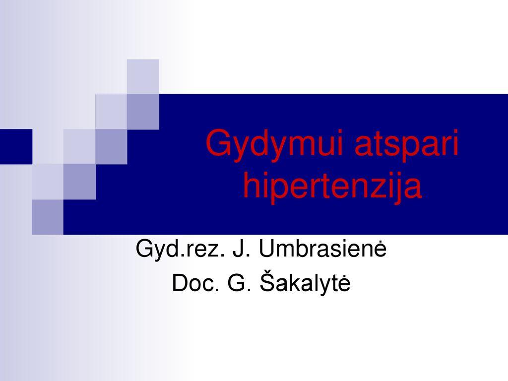 sergančių hipertenzija