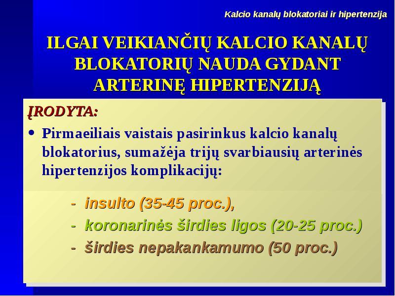 vaistas nuo širdies nepakankamumo ir hipertenzijos)