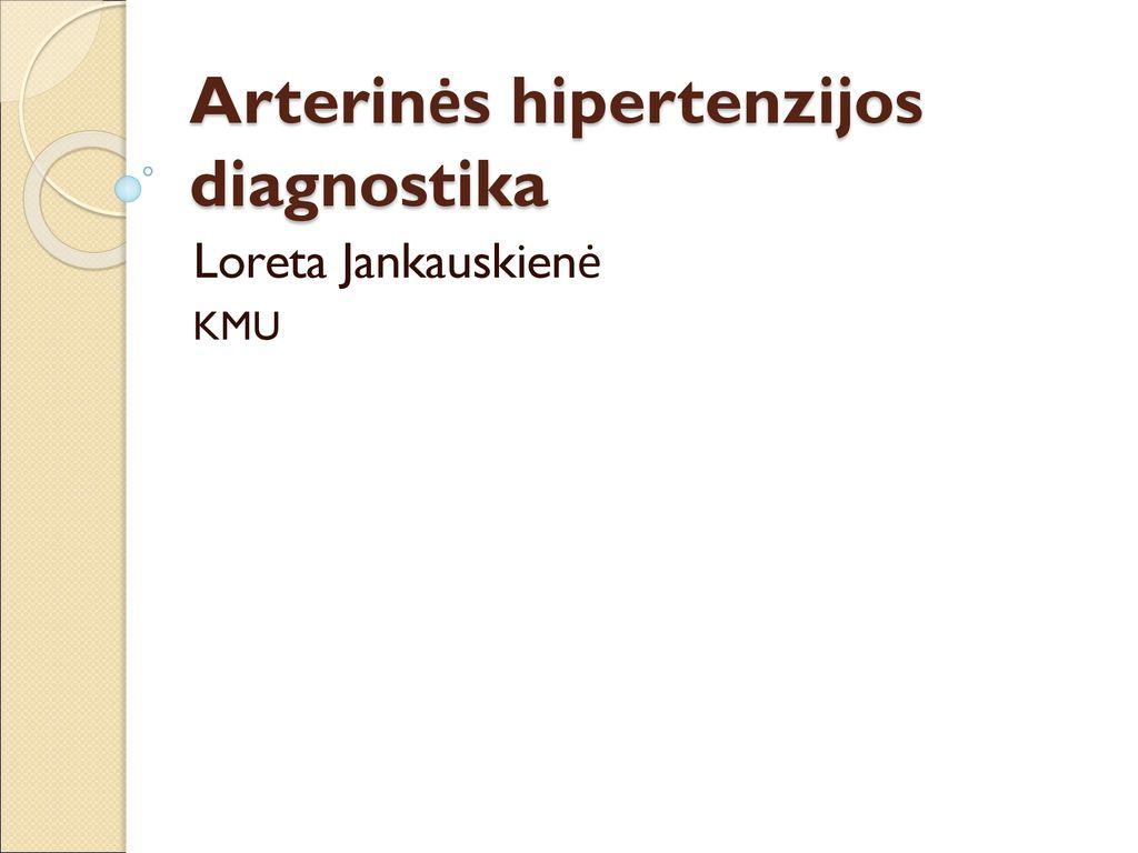 hipertenzijos diagnostinė analizė