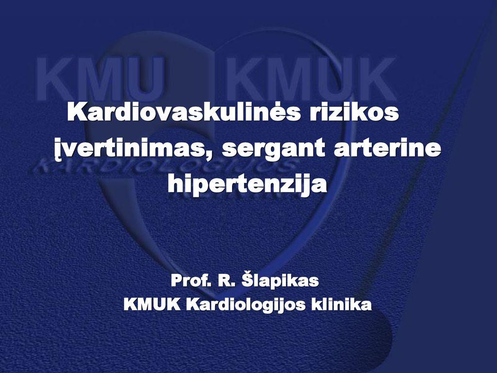 Širdies ir kraujagyslių ligos - Aukštas kraujo spaudimas
