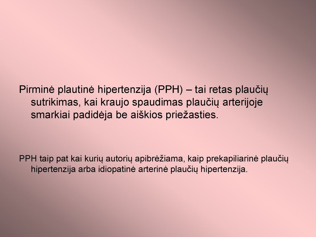 plaučių hipertenzijos sindromas hipertenzija auskultuojant