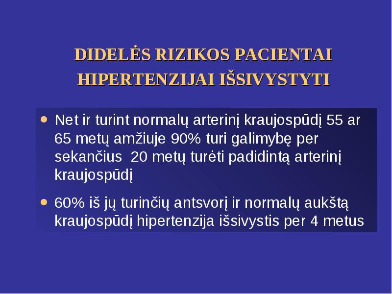 vėjai I.I. hipertenzija)
