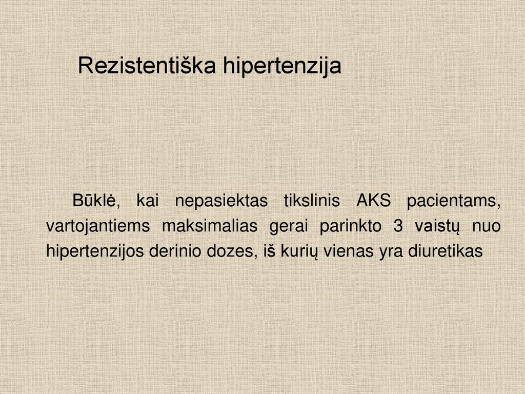 geras diuretikas nuo hipertenzijos